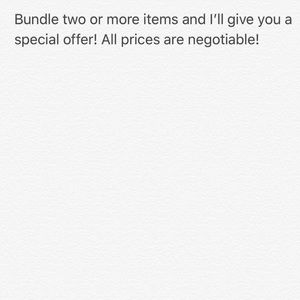 Bundle two or more items and I'll give you a deal!